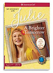 A Brighter Tomorrow: My Journey with Julie…