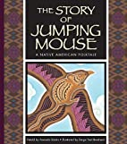 The Story of Jumping Mouse: A Native…