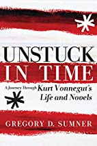 Unstuck in Time: A Journey Through Kurt…