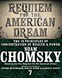 Requiem for the American dream : the 10 principles of concentration of wealth & power / Noam Chomsky ; created and edited by Peter Hutchison, Kelly Nyks & Jared P. Scott