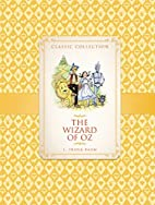 The Wizard of Oz (Classic Collection) by…