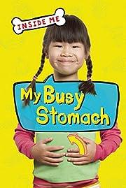My Busy Stomach (Inside Me) de Lauren Taylor