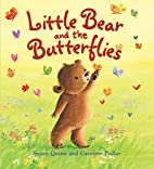 Little Bear and the Butterflies (Storytime)…