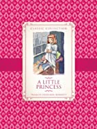 A Little Princess (Classic Collection) by…