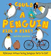 Could a Penguin Ride a Bike?: Hilarious…