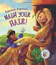 Fairytales Gone Wrong: Rapunzel, Rapunzel,…