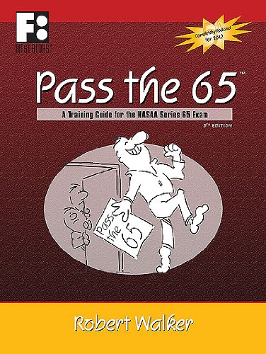 Image for Pass the 65: A Training Guide for the NASAA Series 65 Exam