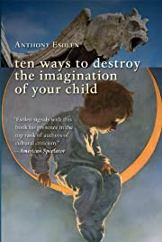 Ten Ways to Destroy the Imagination of Your…