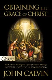 3: Obtaining The Grace Of Christ (Pure Gold…