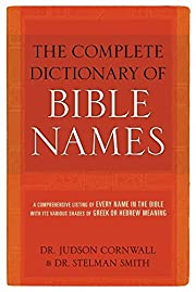 Complete Dictionary of Bible Names af…