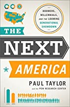 The Next America: Boomers, Millennials, and…