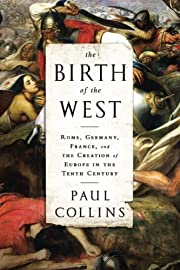 The Birth of the West: Rome, Germany,…