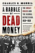 A Rabble of Dead Money: The Great Crash and…
