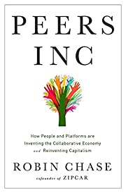 Peers Inc: How People and Platforms Are…