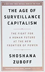The Age of Surveillance Capitalism: The…