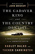 The Cadaver King and the Country Dentist: A…