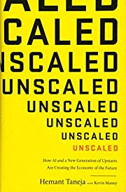 Unscaled: How AI and a New Generation of…