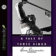 A Tale of Three Kings de Gene Edwards