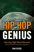 Hip Hop Genius: Remixing High School…