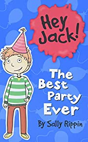 The Best Party Ever (Hey Jack!)