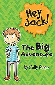 The Big Adventure (Hey Jack!) – tekijä:…