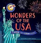 Wonders of the USA (Shine-a-Light) by Carron…