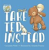 Take Ted Instead de Caxxabdra Webb