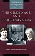 The Gilded Age and Progressive Era: A…