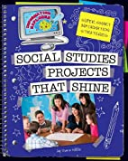 Social Studies Projects That Shine: Super…