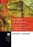 Restoring the Kingdom: The Role of God as the Ordainer of Times and Seasons in the Acts of the Apostles book cover