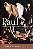 Paul and His Life-Transforming Theology: A Concise Introduction book cover