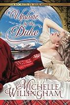 Undone by the Duke (Secrets in Silk) by…