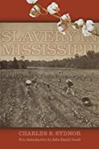 Slavery in Mississippi by Charles S. Sydnor