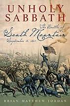 Unholy Sabbath: The Battle of South Mountain…