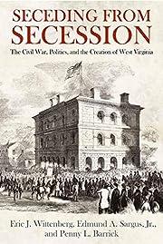 Seceding from Secession: The Civil War,…