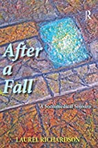 After a Fall: A Sociomedical Sojourn by…