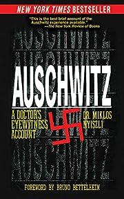 Auschwitz: A Doctor's Eyewitness Account –…