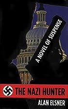 The Nazi Hunter: A Novel of Suspense by Alan…