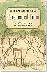 Ceremonial Time: Fifteen Thousand Years on…