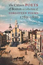 The Citizen Poets of Boston: $22.95 pa, by…