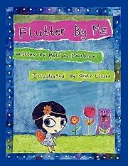 Flutter By Me de Melissa MontBlanc