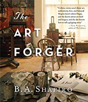 The Art Forger – tekijä: B. A. Shapiro