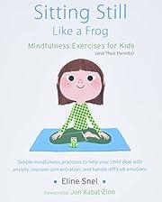 Sitting Still Like a Frog: Mindfulness…