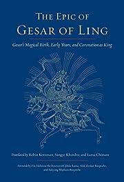The Epic of Gesar of Ling: Gesar's…