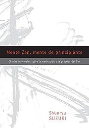 Mente Zen, mente de principiante (Zen Mind,…