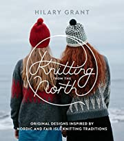 Knitting from the North: Original Designs…