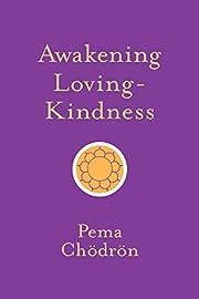 Awakening Loving-Kindness (Shambhala Pocket…