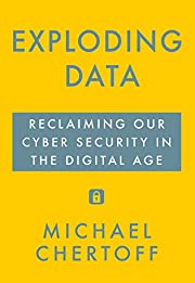 Exploding Data: Reclaiming Our Cyber…