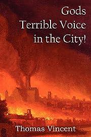 Gods Terrible Voice in the City! de Thomas…