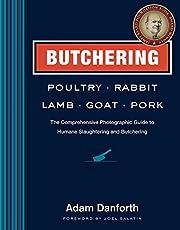 Butchering Poultry, Rabbit, Lamb, Goat, and…